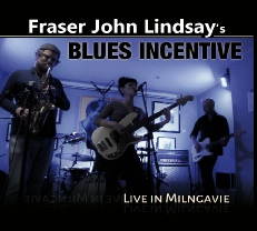 Fraz Records:releases-FraserJohnLindsay-BluesIncentive-live-in-milngavie